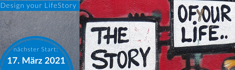 Design your LifeStory mit StoryCoach Katrin Klemm - Start 17. März 2021