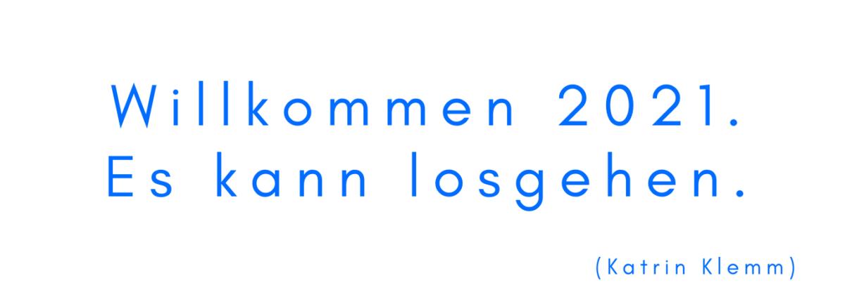 Willkommen 2021 | Katrin Klemm | StoryCoach | Storytelling