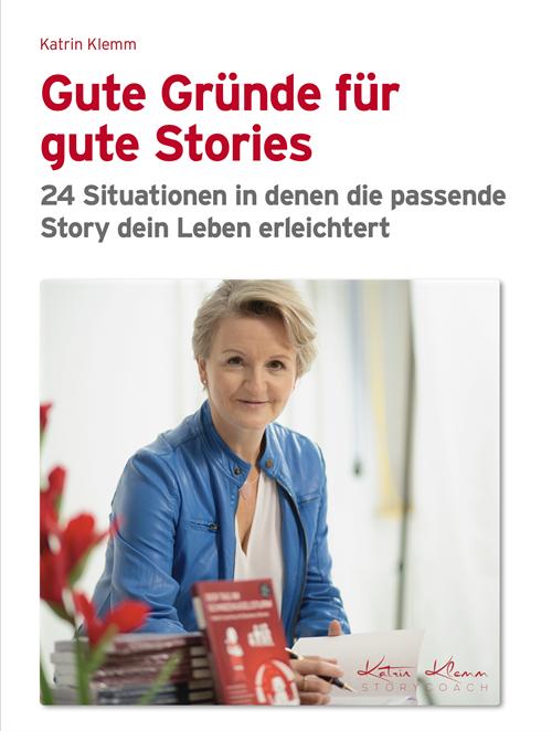 Katrin Klemm | Gute Gründe für gute Stories | eBook